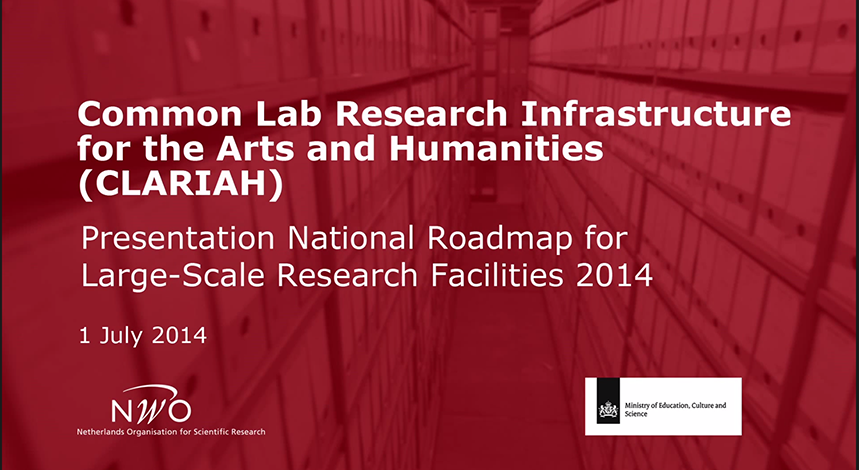 CLARIAH (Common Lab Research Infrastructure for the Arts and Humanities)